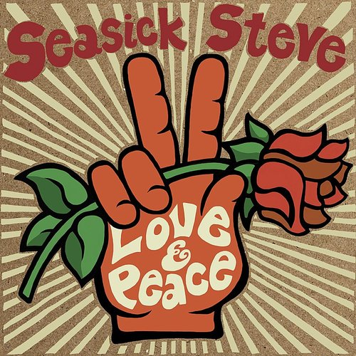 Seasick Steve - Love & Peace (Uk)