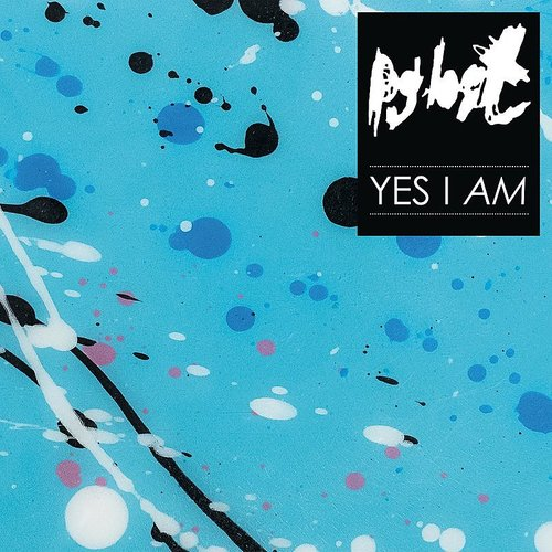 PgLost - Yes I Am (Reis) (Uk)