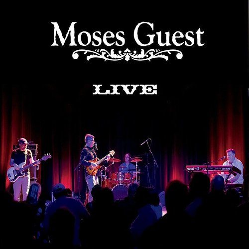 Moses Guest - Live