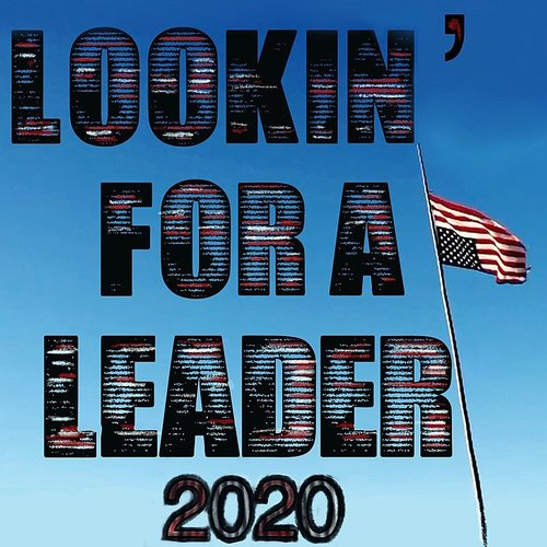 Neil Young - Lookin' For A Leader - 2020 - Single