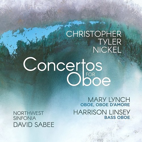 Nickel / Lynch / Sabee - Concertos for Oboe