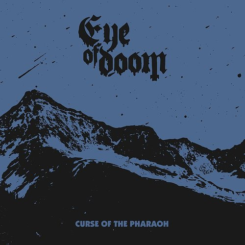 Eye of Doom - Curse Of The Pharaoh (Uk)