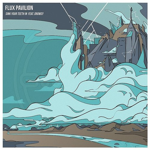 Flux Pavilion - Sink Your Teeth In