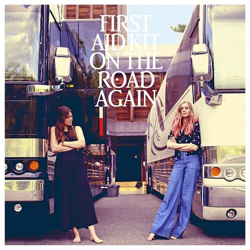 First Aid Kit - On The Road Again - Single
