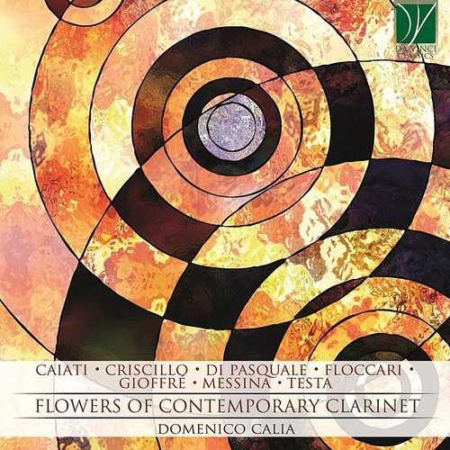 Domenico Calia - Flowers Of Contemporary Clarinet (Ita)