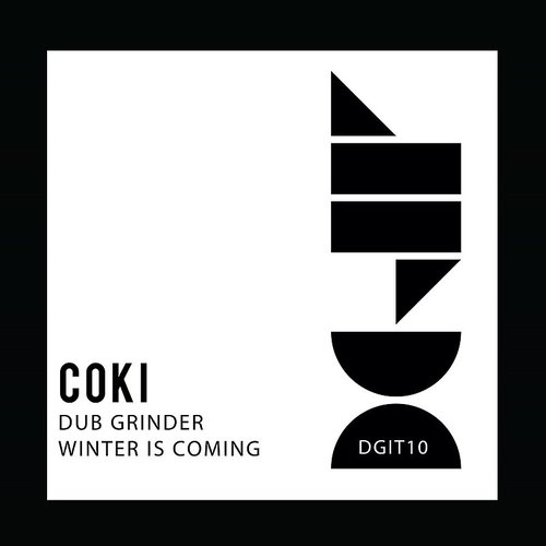 Coki - Dub Grinder / Winter Is Coming (Uk)