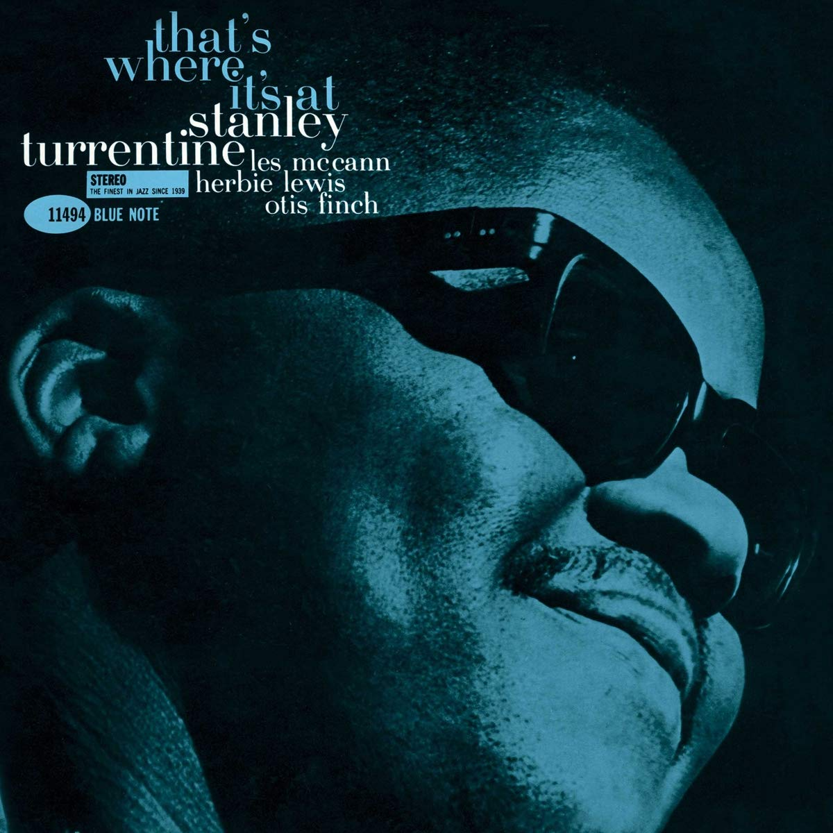 Stanley Turrentine - That's Where It's At (Blue Note Tone Poet Series) [Limited Edition LP]