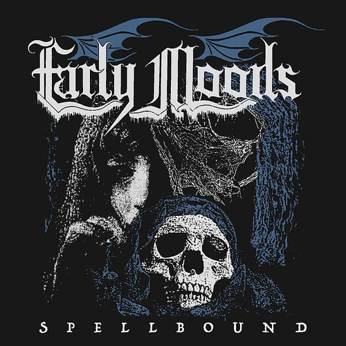 Early Moods - Spellbound (Uk)