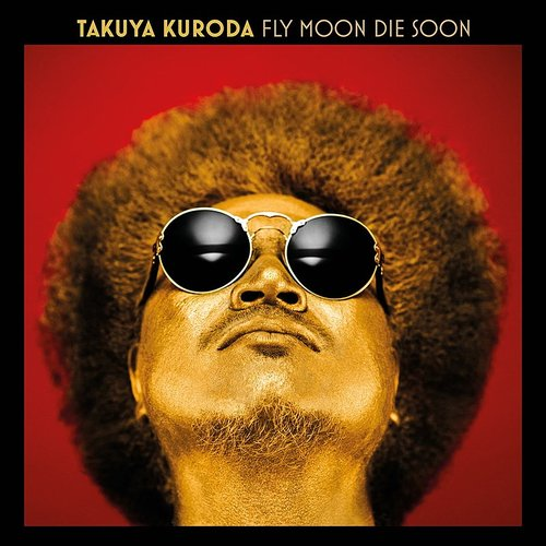 Takuya Kuroda - Fly Moon Die Soon   Vintage Vinyl
