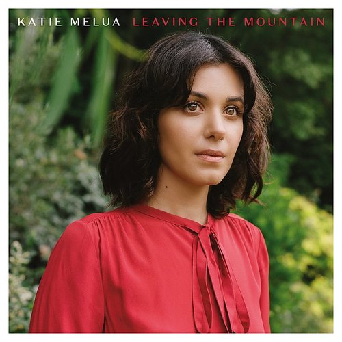 Katie Melua - Leaving The Mountain - Single