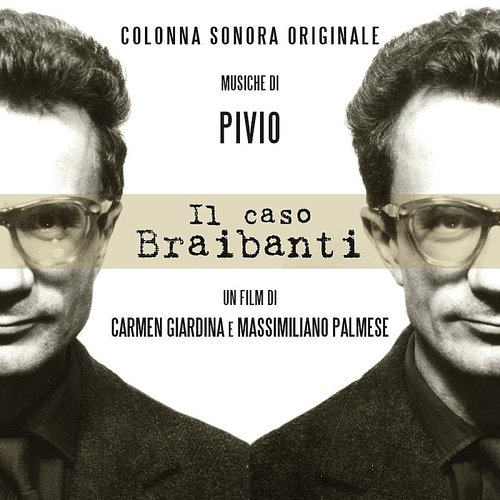 Pivio - Il Caso Braibanti (Original Motion Picture Soundtrack)