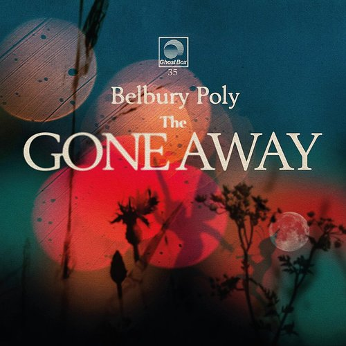 Belbury Poly - Gone Away