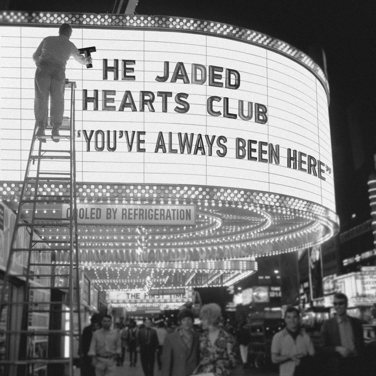 The Jaded Hearts Club - You've Always Been Here [LP]