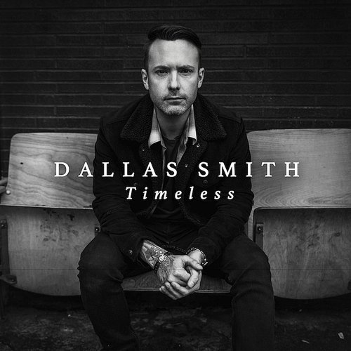 Dallas Smith - Timeless (Can)