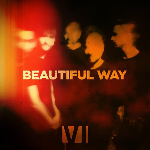 You Me At Six - Beautiful Way - Single