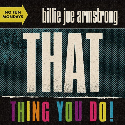 Billie Joe Armstrong - That Thing You Do! - Single