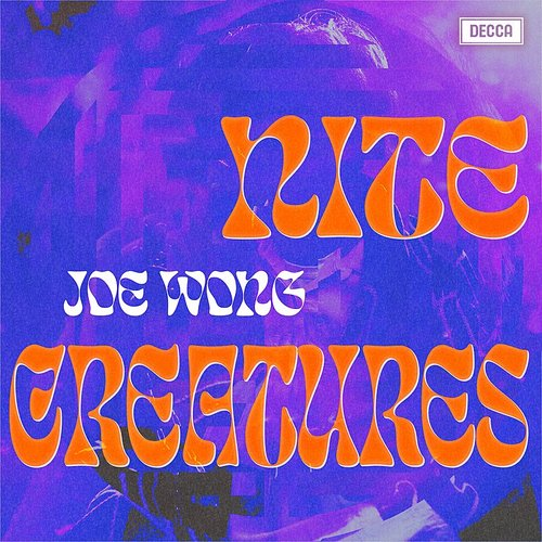 Joe Wong - Nite Creatures [Limited Cream Colored Vinyl]
