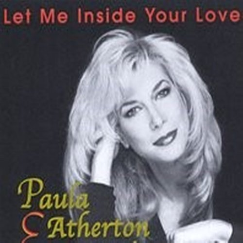 Paula Atherton - Let Me Inside Your Love