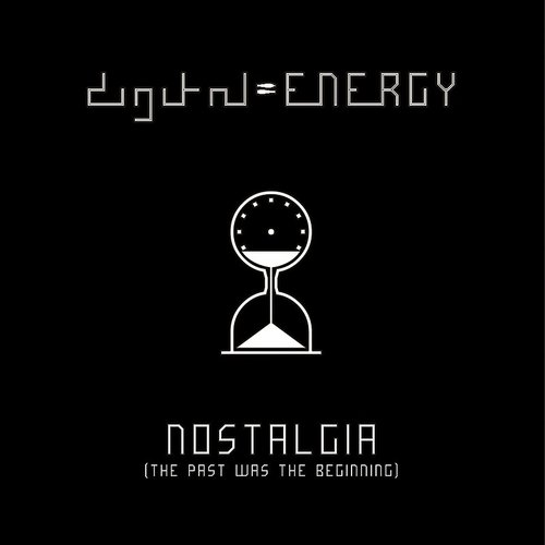 Digital Energy - Nostalgia (Uk)