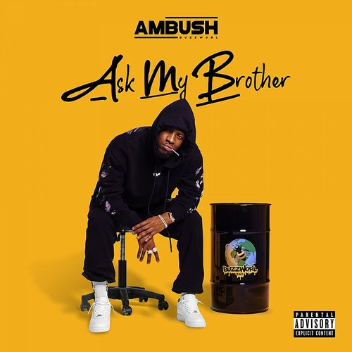 Ambush Buzzworl - Ask My Brother (Uk)