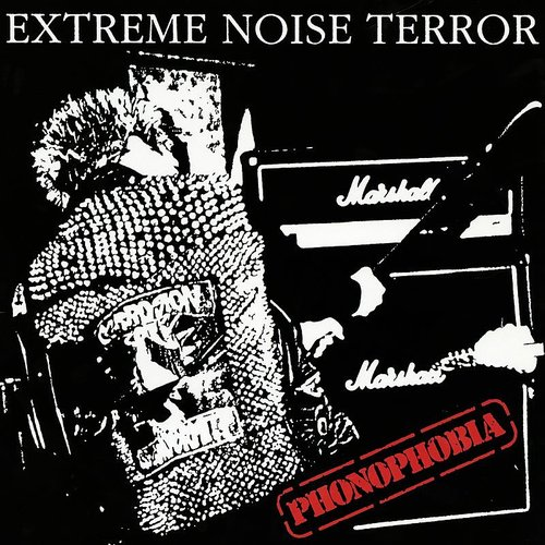 Extreme Noise Terror - Phonophobia (Can)