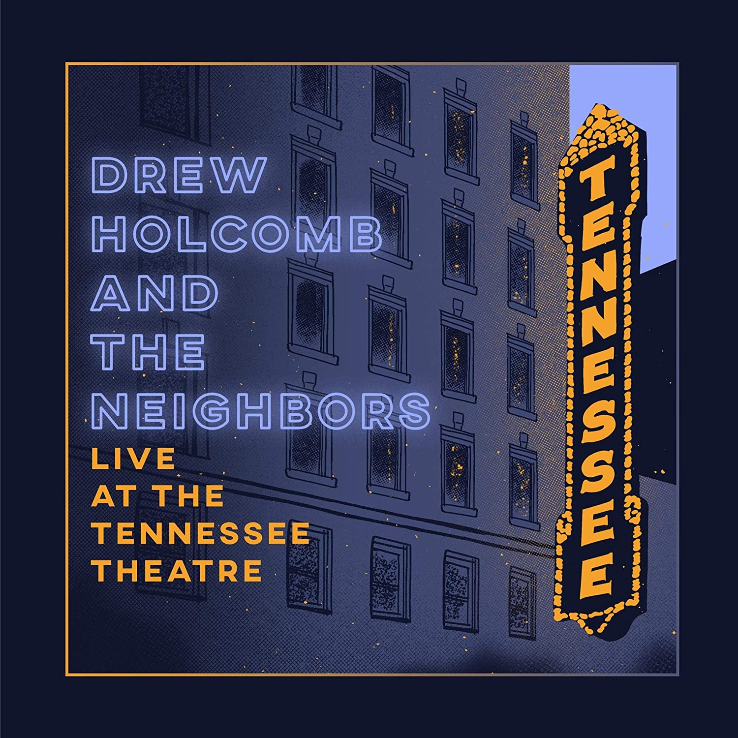 Drew Holcomb & The Neighbors - Live At The Tennessee Theatre [2LP]