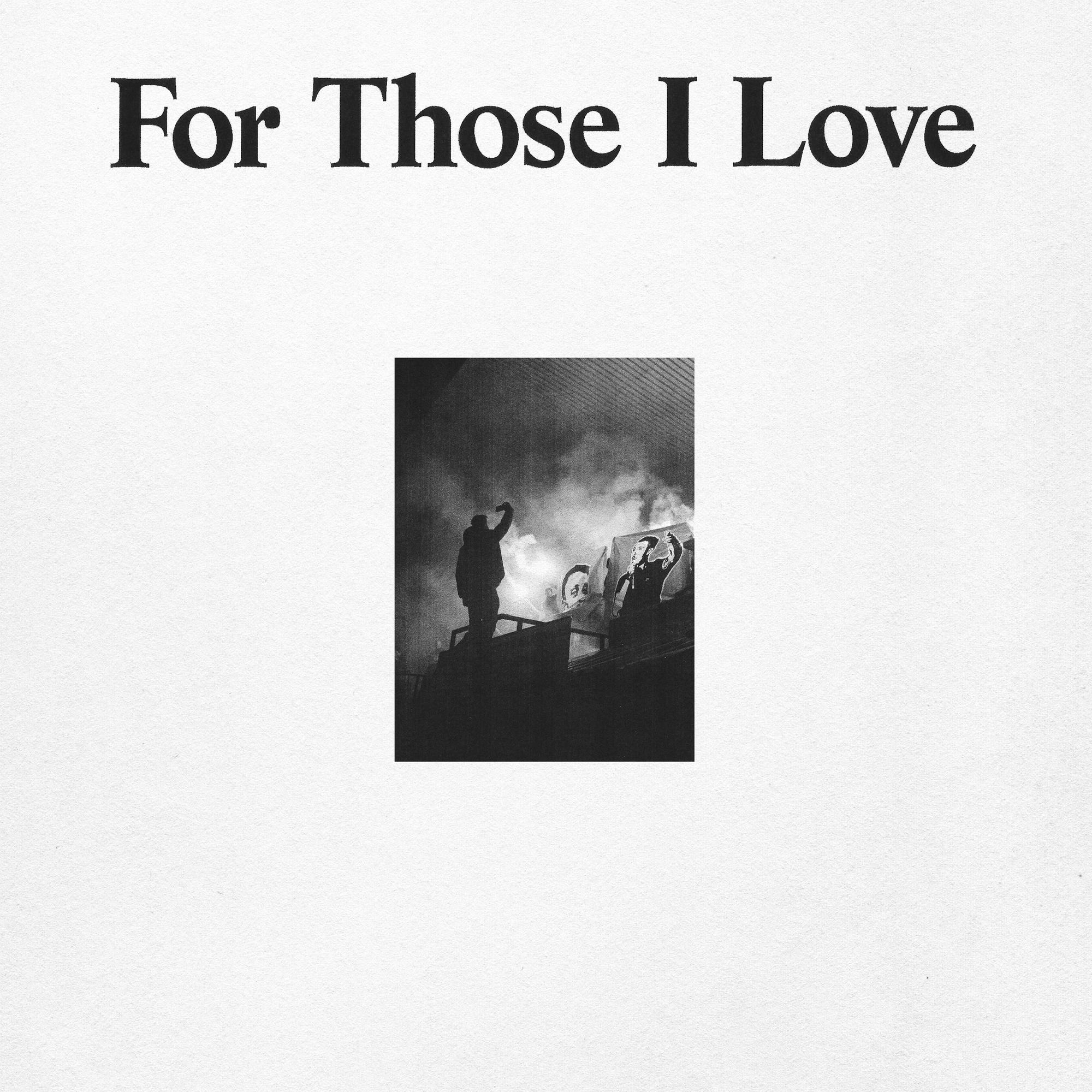 For Those I Love - For Those I Love [LP]