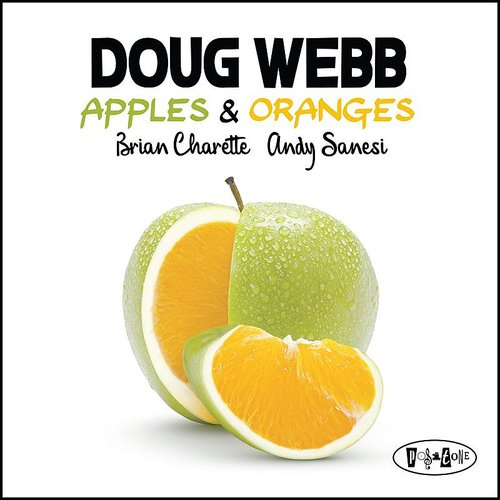 Doug Webb - Apples & Oranges