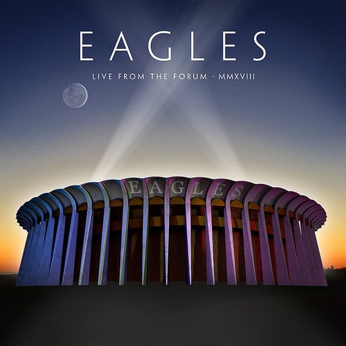 Eagles - Lyin' Eyes (Live From The Forum, Inglewood, Ca, 9/12, 14, 15/2018) - Single