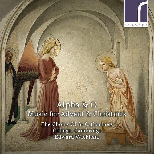 The Choirs of St Catharine's College - Alpha & O / Various
