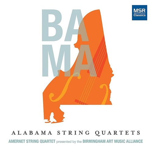 Amernet String Quartet - Alabama String Quartets