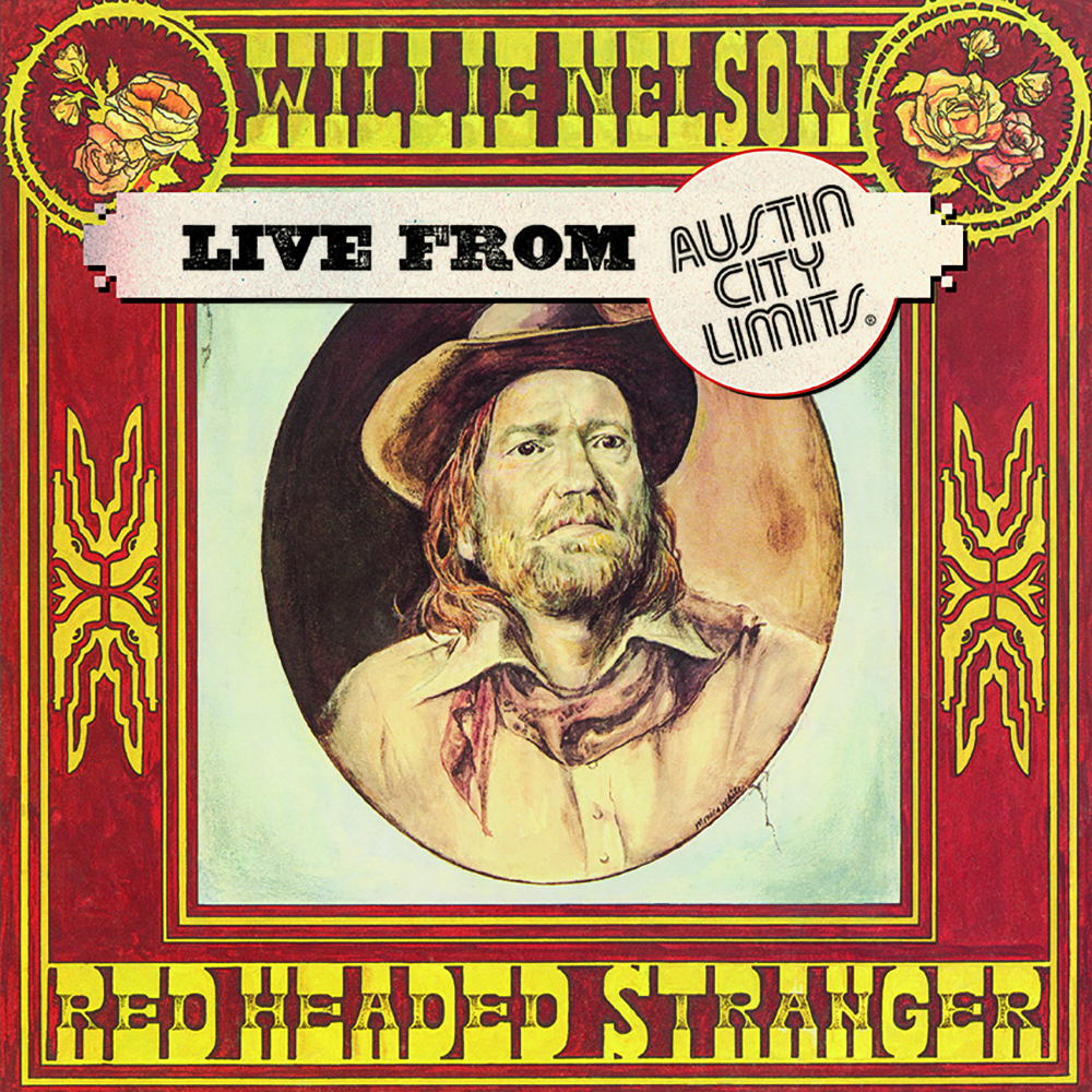 Willie Nelson - Live at Austin City Limits 1976 [RSD BF 2020]