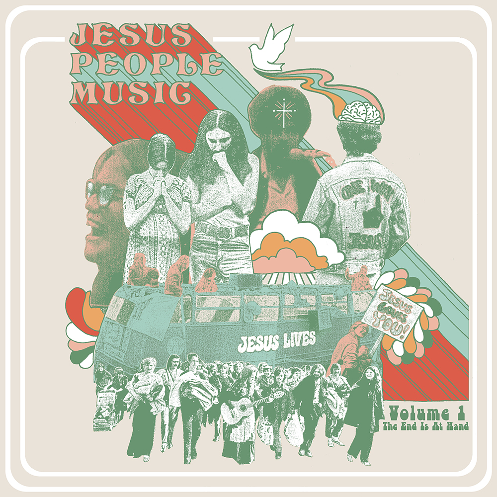 Various Artists - The End Is At Hand: Jesus People Music (Vol. 1) [RSD BF 2020]
