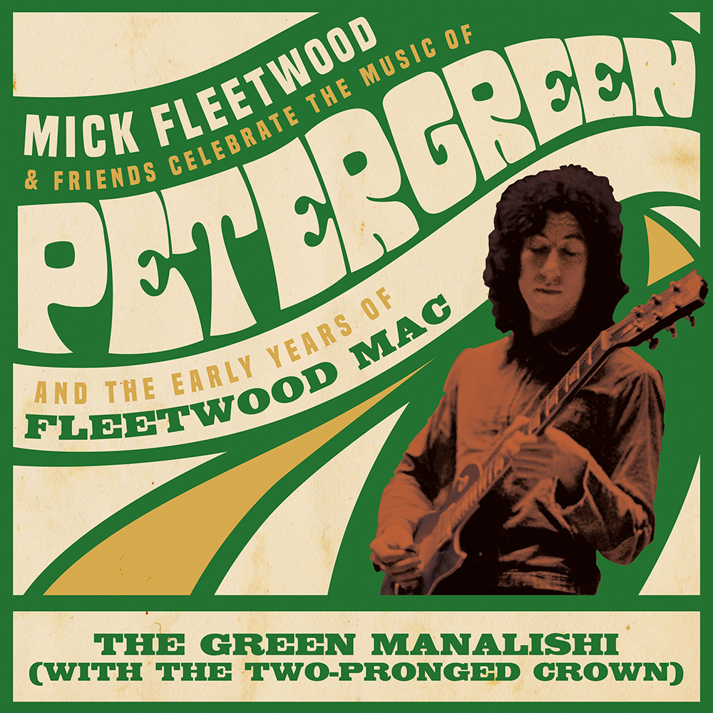 Mick Fleetwood & Friends - Green Manalishi (with the Two Pronged Crown) [RSD BF 2020]