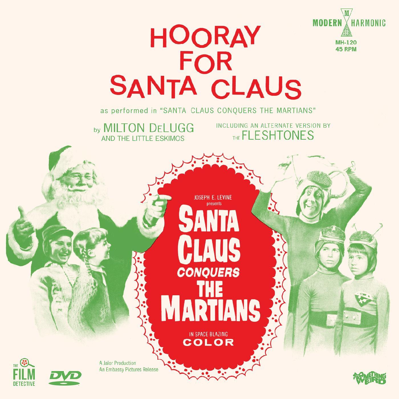 DeLugg, Milton & The Little Eskimos / The Fleshtones - Santa Claus Conquers The Martians - Hooray For Santa Claus [RSD BF 2020]