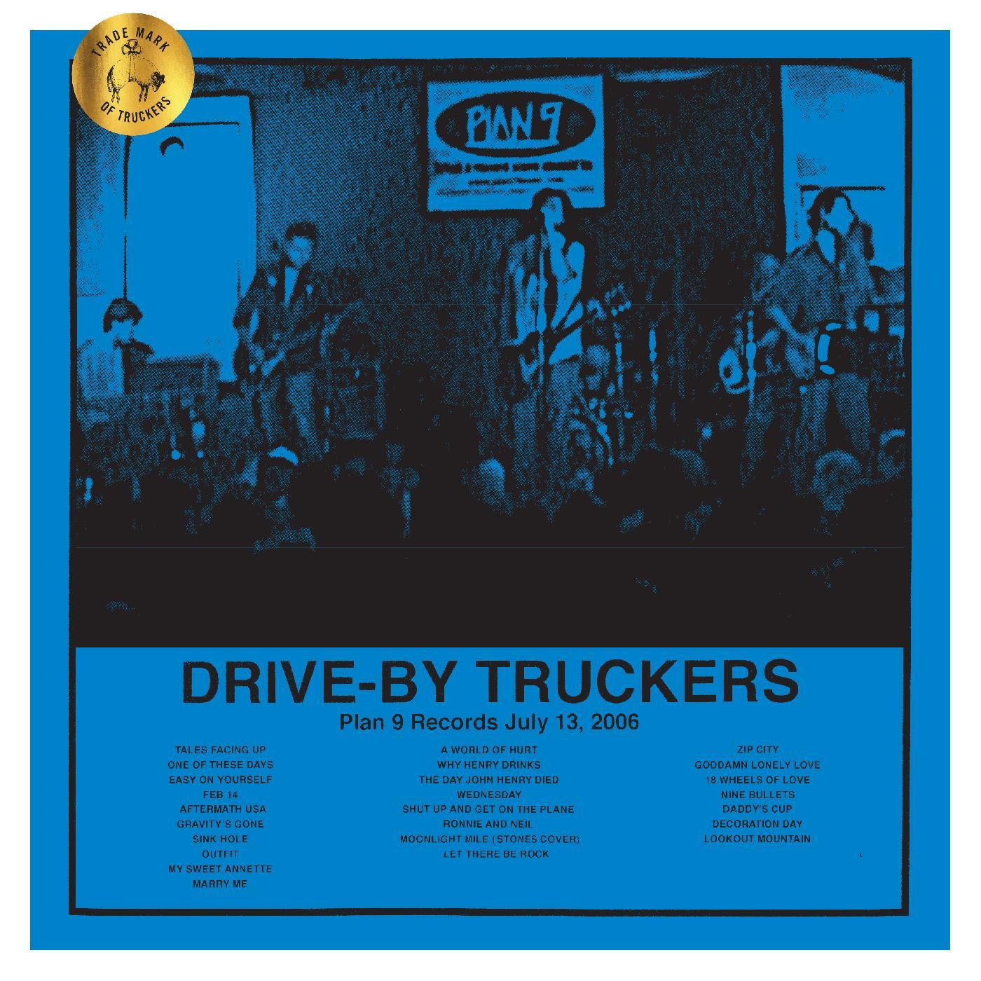 Drive-By Truckers - Plan 9 Records July 13, 2006 [RSD BF 2020]