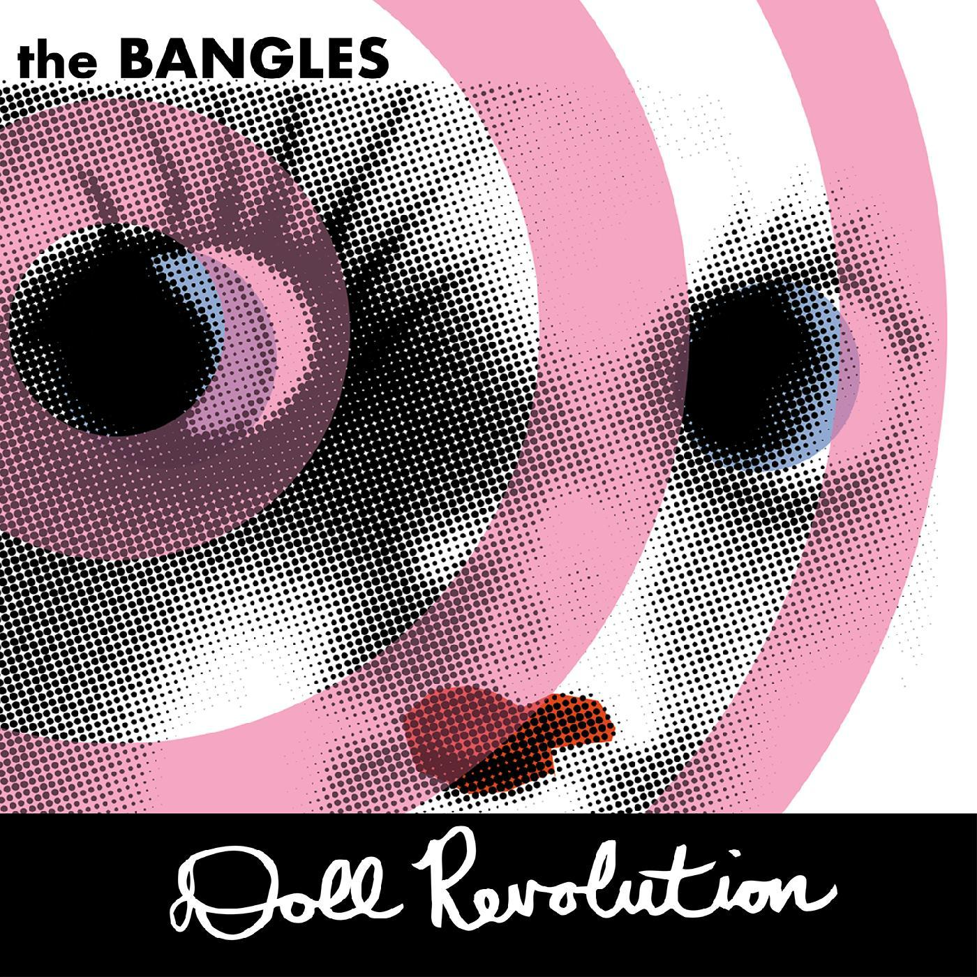 The Bangles - Doll Revolution [RSD BF 2020]