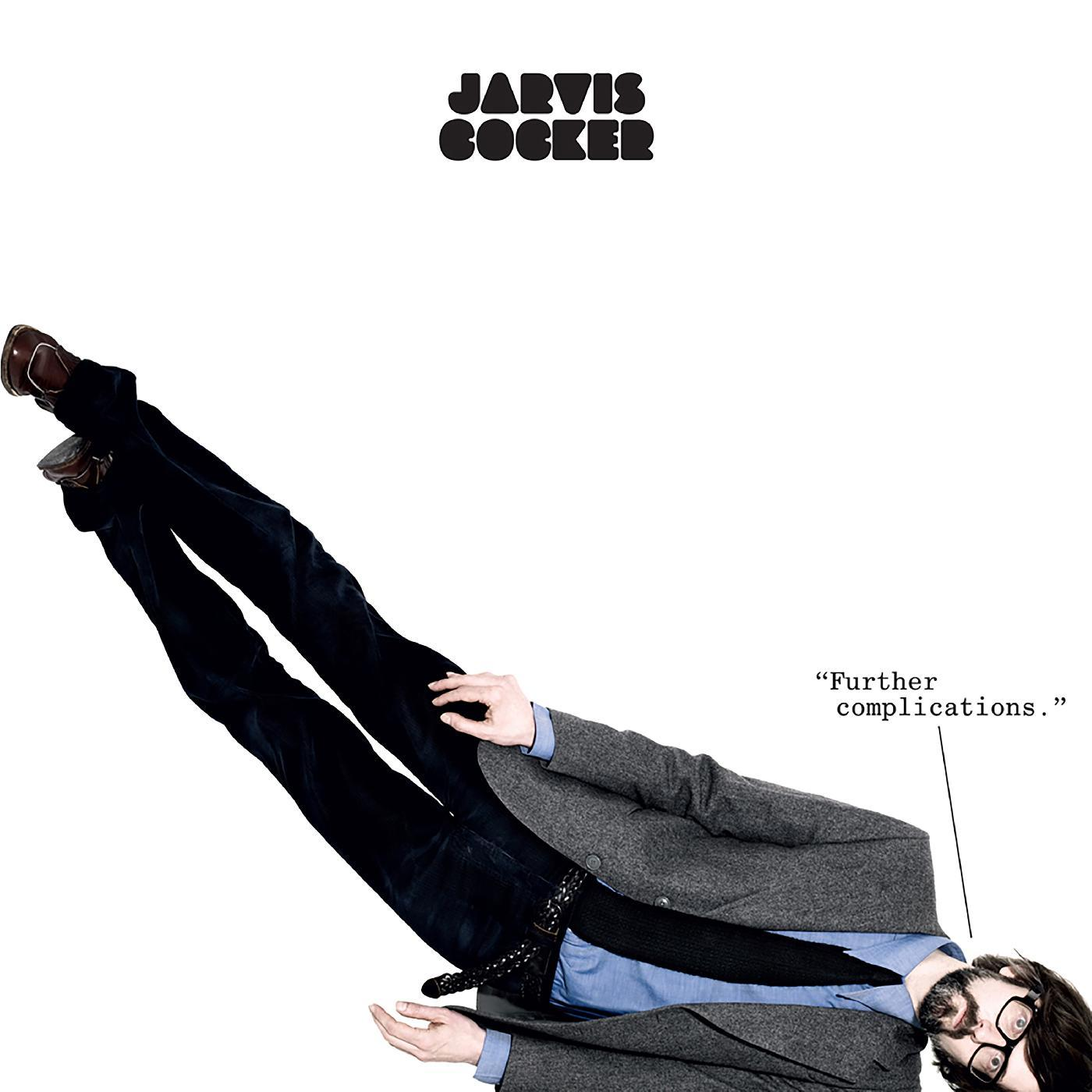 Jarvis Cocker - Further Complications (2020 Remaster)