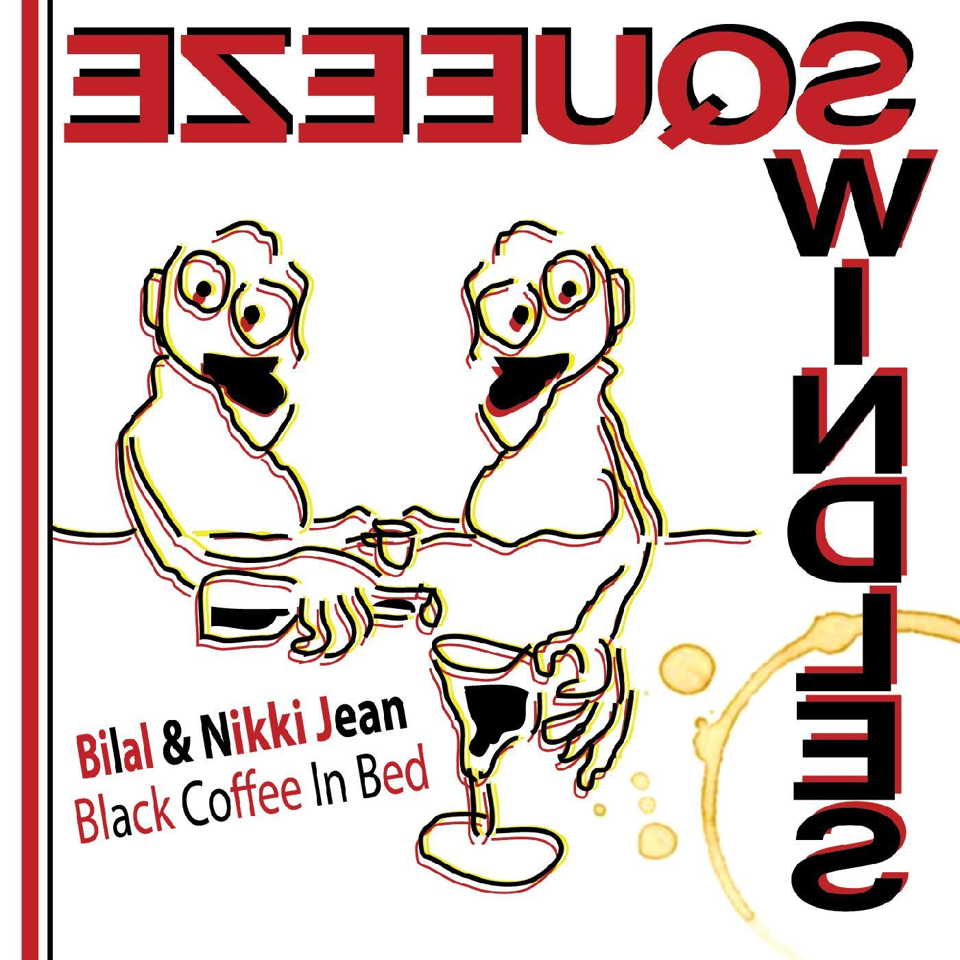 Bilal & Nikki Jean - Black Coffee in Bed [RSD BF 2020]