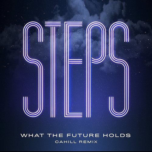 Steps - What The Future Holds (Uk)