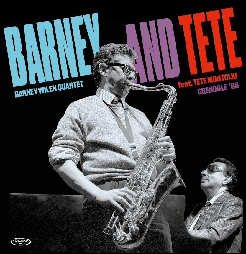 Barney Wilen - Barney and Tete: Grenoble '88 [RSD BF 2020]