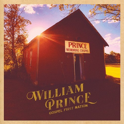 William Prince - Gospel First Nation [Import LP]