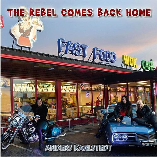 Anders Karlstedt - Rebel Comes Back (Swe)