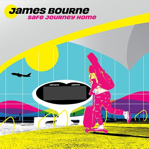 James Bourne - Safe Journey Home