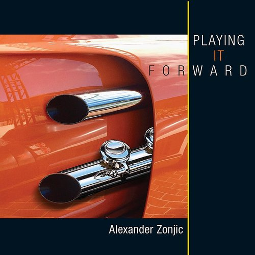 Alexander Zonjic - Playing It Forward (Can)