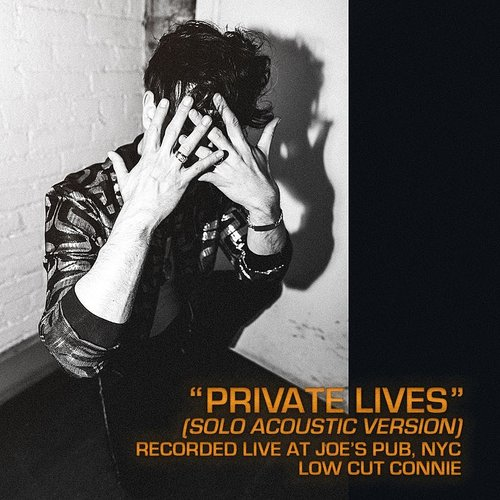 Low Cut Connie - Private Lives (Live From Joe's Pub) - Single