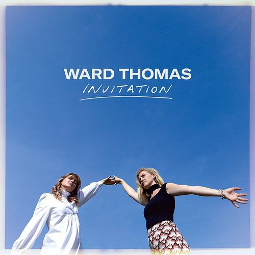 Ward Thomas - Invitation (Uk)