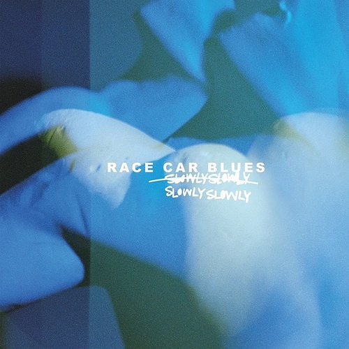 Slowly Slowly - Race Car Blues [Colored Vinyl] (Wht) (Aus)
