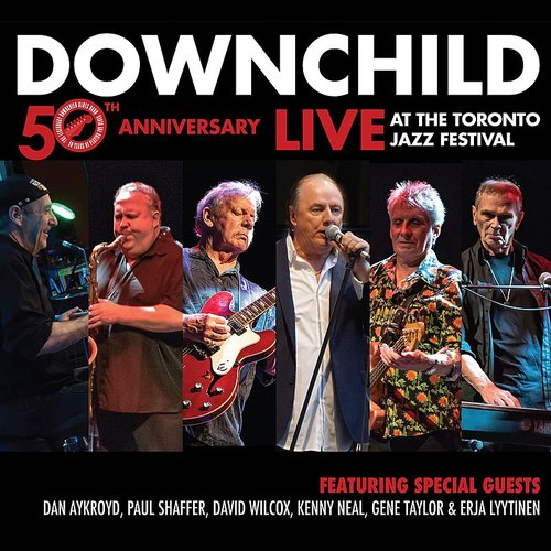 Downchild - 50th Anniversary: Live At The Toronto Jazz Fesitval