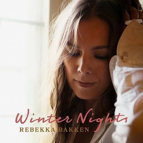Rebekka Bakken - Winter Nights (Ger)